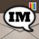 InstaMsgr - Over 200K downloads! Top 100 App (#60) 2012