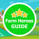 Guide for Farm Heroes Saga