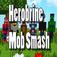 herobrine mob smash game