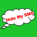 Hide My SMS