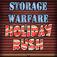Storage Warfare: Holiday Rush