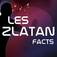 Zlatan Facts > 5k downloads