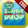 Zombie Drop - Incredible Game! 100 levels